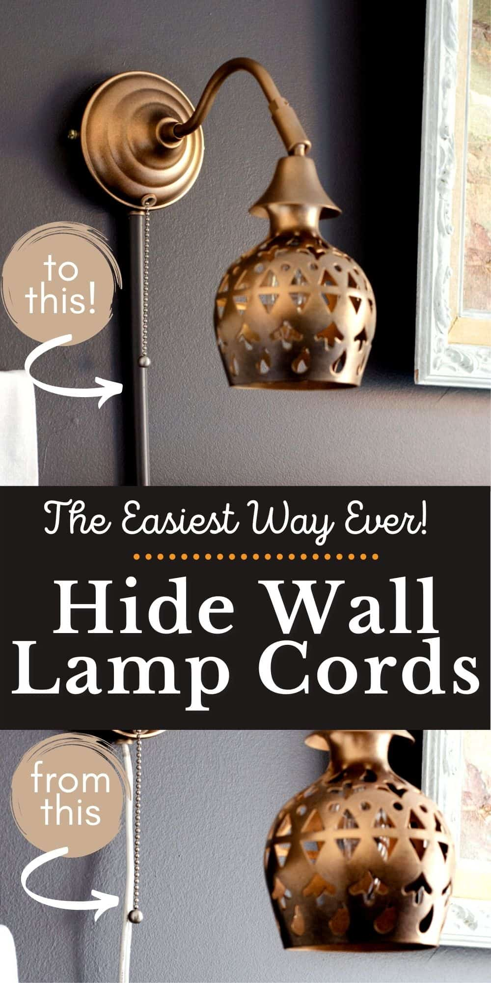 How to hide wall lamp cords - a collage of the before and after pictures.
