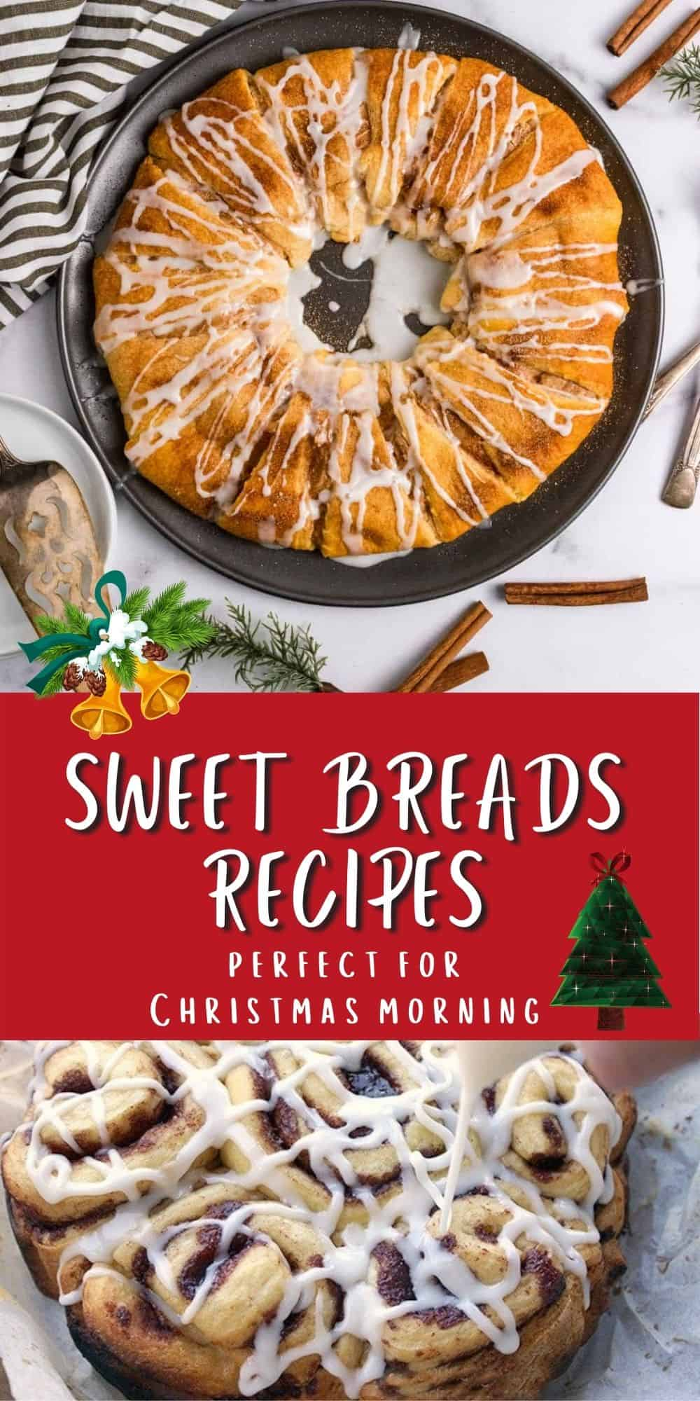 Sweet Bread Breakfast Recipes for Christmas morning