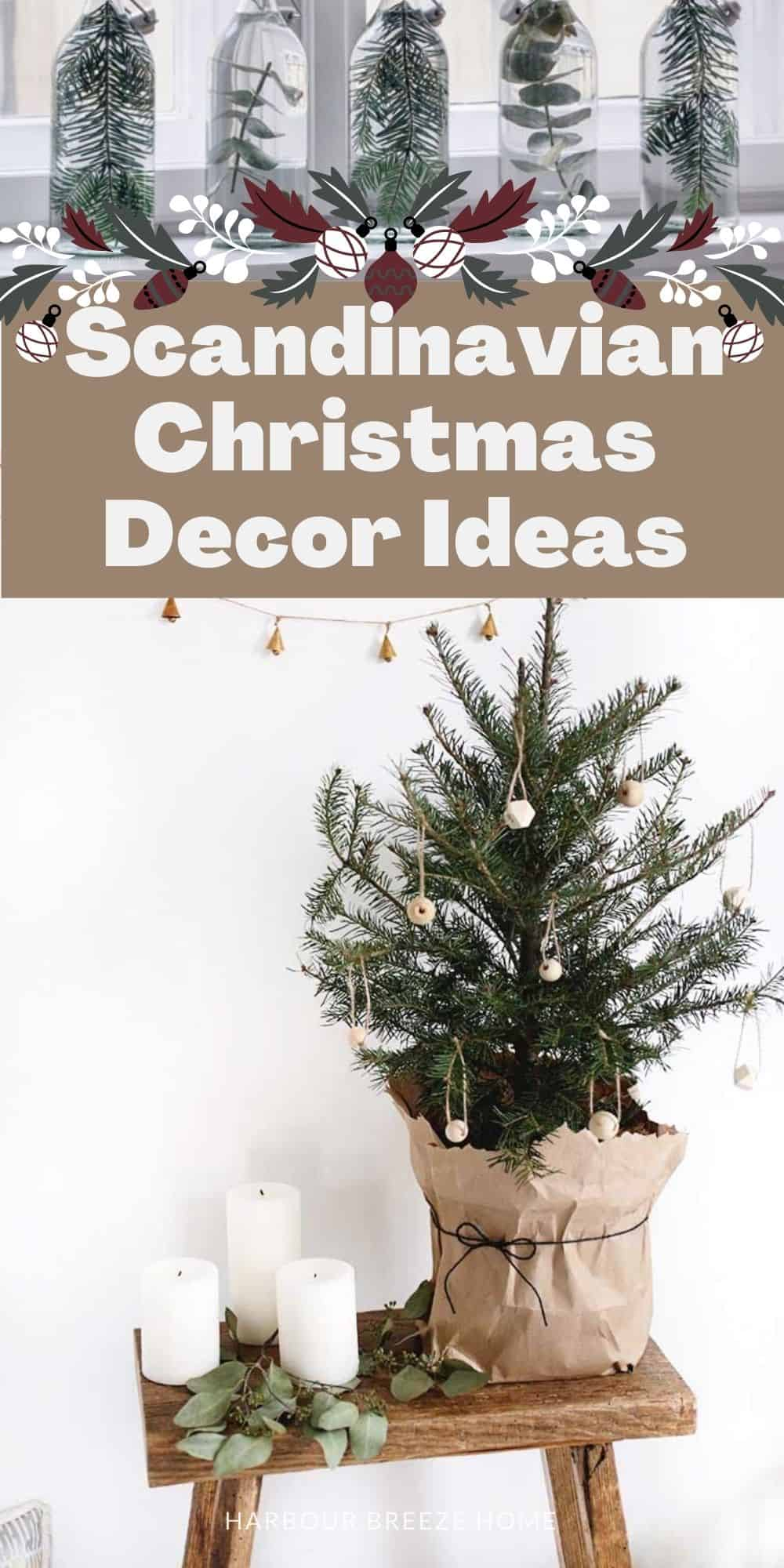 Hygge Scandinavian Christmas Decor Ideas that you can DIY