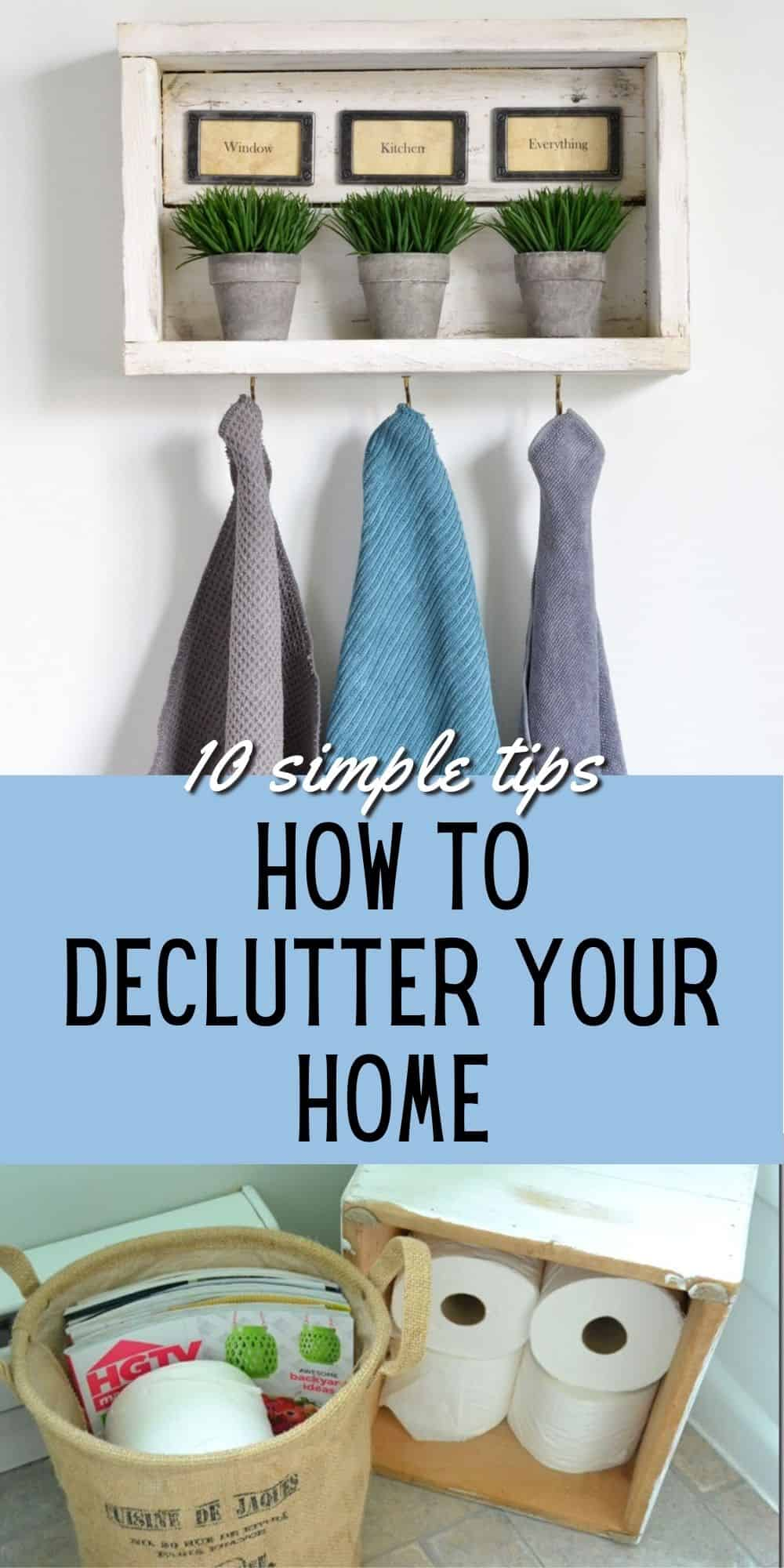 How to Declutter Your Home with Success - 10 Simple Tips