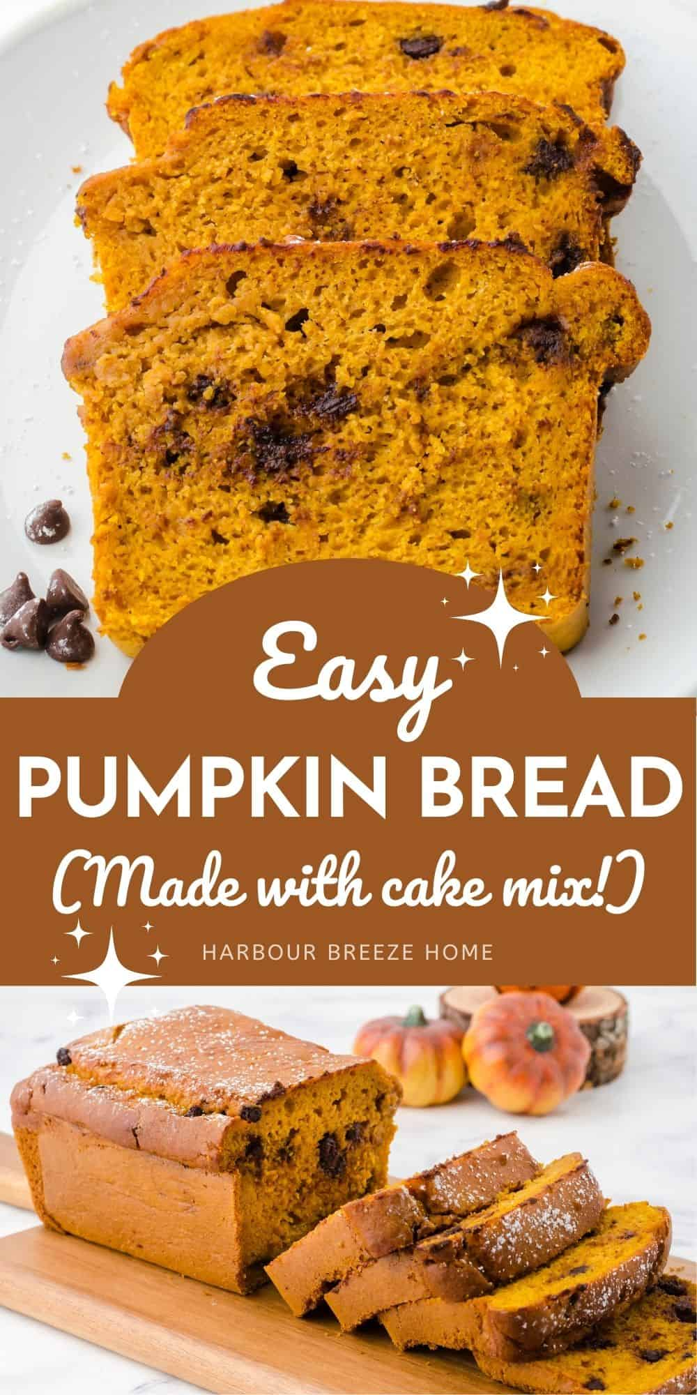 Pumpkin Bread made with yellow cake mix and canned pumpkin