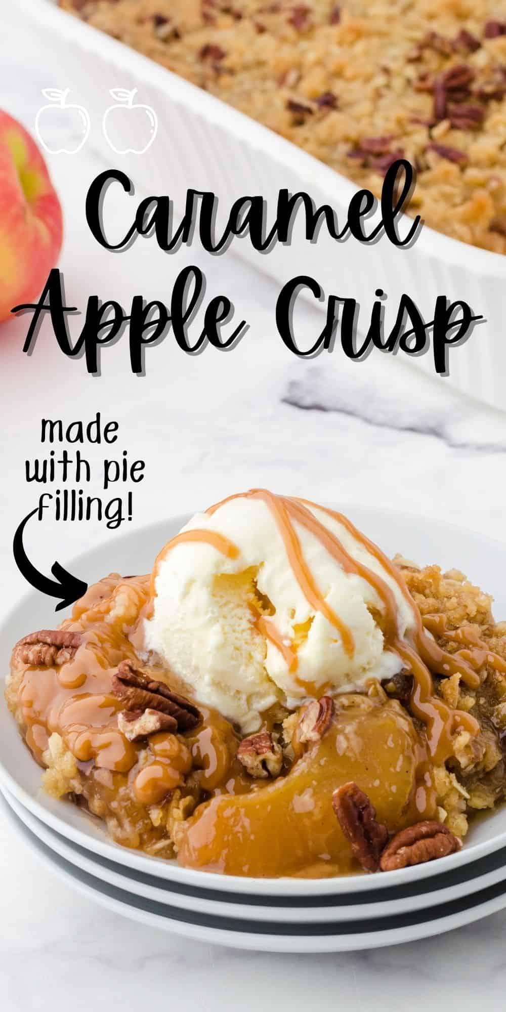 Caramel Apple Crisp with apple pie filling recipe
