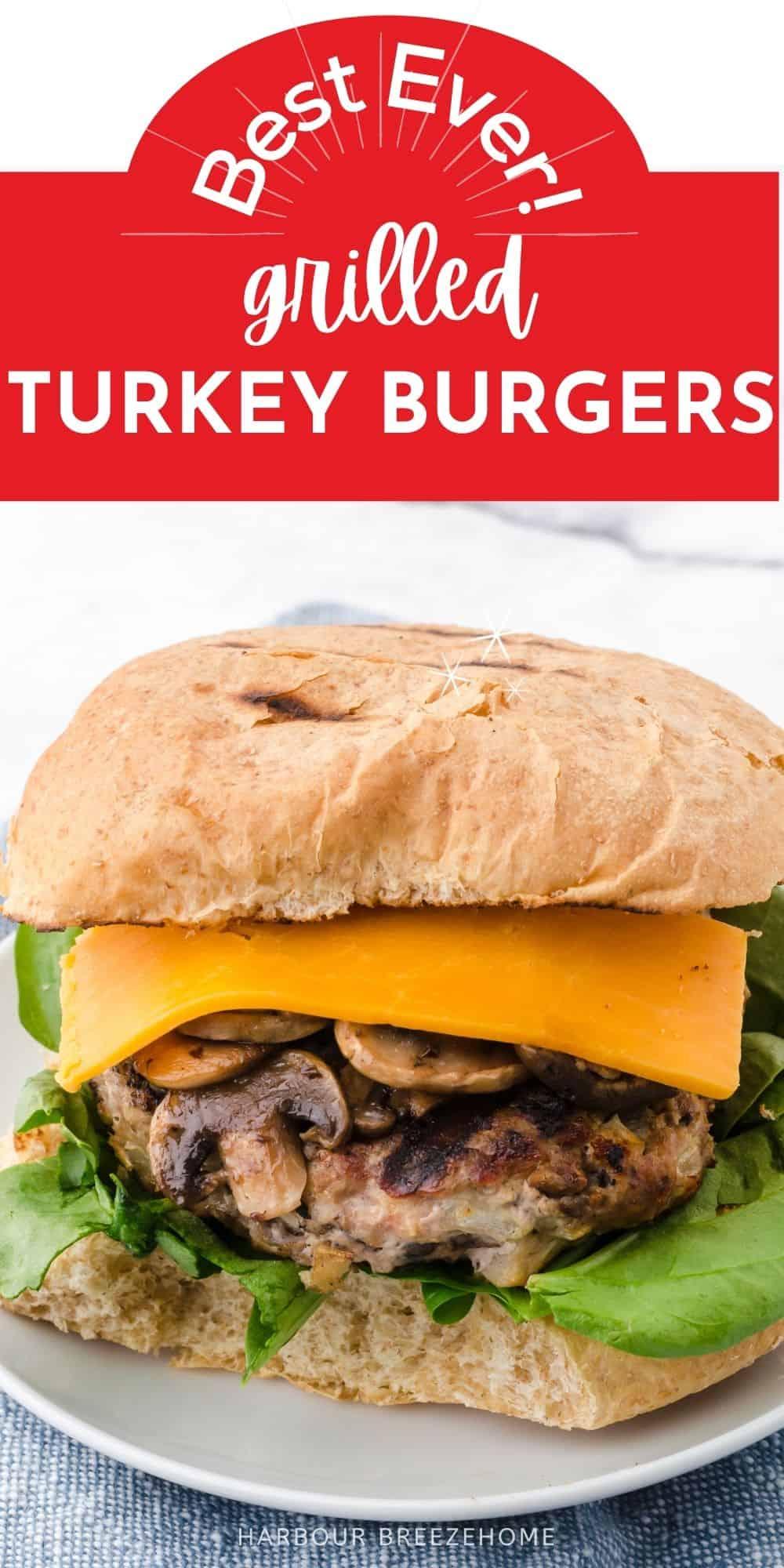 Grilled Turkey Burgers Recipe